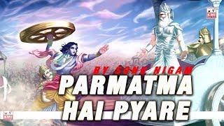 Video Parmatma Hai Pyare || Parmatma Ki Raah Par ||Sonu Nigam - Best Bhajan - KMI download MP3, 3GP, MP4, WEBM, AVI, FLV Juli 2018