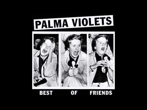 Best of Friends Acoustic Version Palma Violets Cover