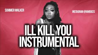 "Summer Walker ""Ill Kill You"" ft. Jhene Aiko Instrumental Prod. by Dices *FREE DL*"