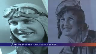 Yvelines | Hélène Boucher survole les Yvelines