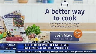 Blue Apron laying off 450 employees at Arlington center