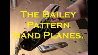 The Real Truth About  Stanley / Bailey Pattern Planes - PLANE TALK - 14 March 2019