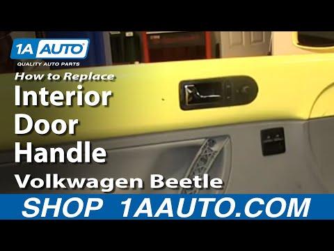 How To Replace Interior Door Handle 2001 Volkswagen Beetle
