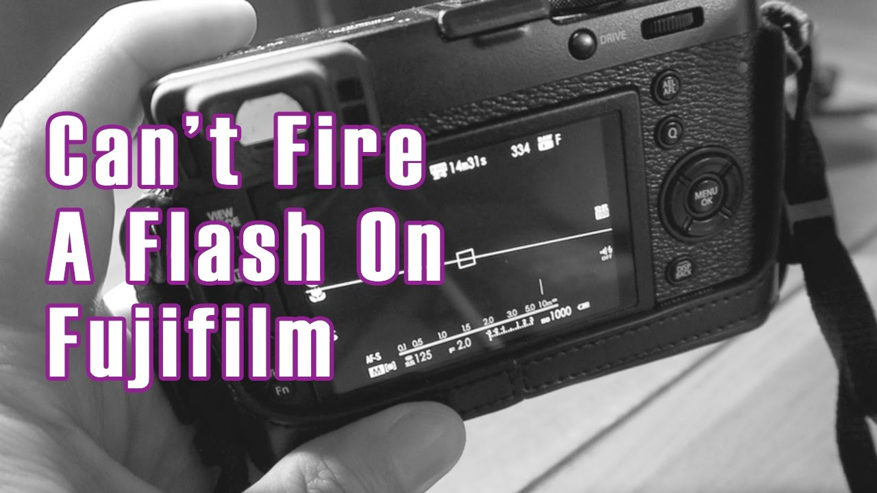 Can't Fire A Flash On Your Fujifilm X100T or XT10?