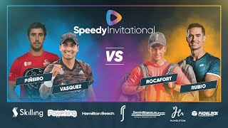Speedy Invitational - Pineiro/Vasquez vs. Rocafort/Rubio