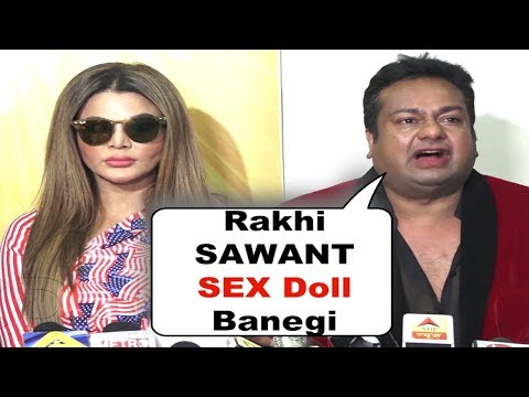 Rakhi Sawant To Become $ex Doll For Single Boys | MUST WATCH