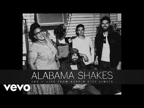 Alabama Shakes - Joe (Live From Austin City Limits)
