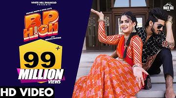 BP HIGH (Full Video) Pranjal Dahiya   Renuka Panwar   Aman Jaji   New Haryanvi Song Haryanavi 2021