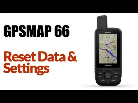 Garmin GPSMAP 66ST - How To Reset Data And Settings