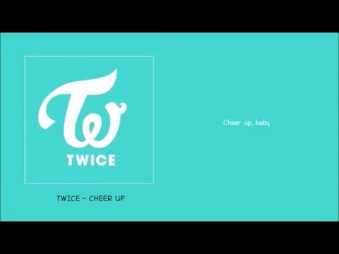 "TWICE - ""CHEER UP"" Lyrics+Hangul+English"