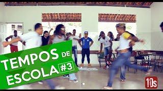 TEMPOS DE ESCOLA #03
