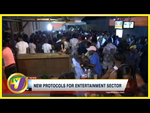 New Covid Measures for Jamaica's Entertainment Sector   TVJ News - June 22 2021
