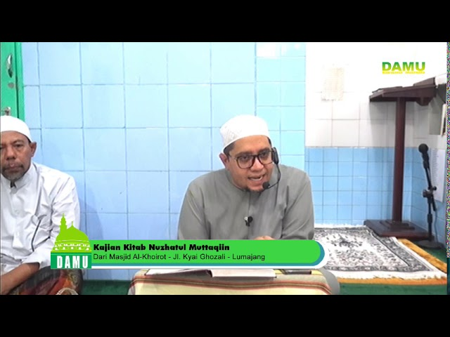 Kajian Kitab Nuzhatul Muttaqiin 2019-08-07 - Tobat