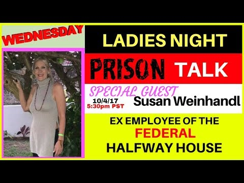 LIVE INTERVIEW- Susan Weinhandl talks about working in the Federal Halfway House