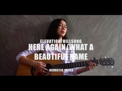 Here Again/What A Beautiful Name (Cover) | Elevation & Hillsong Worship | Julz Savard Mp3