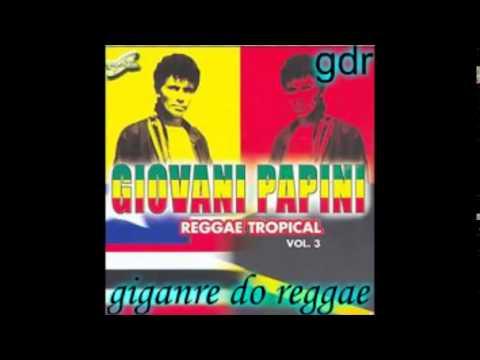 BAIXAR TROPICAL GIOVANNI CD REGGAE PAPINI