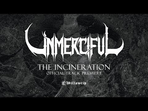 "Unmerciful ""The Incineration"" - Official Track Premiere"