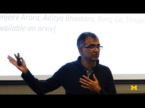 Sanjeev Arora | Provable Bounds for Machine Learning
