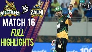 Full Highlights | Peshawar Zalmi Vs Multan Sultans  | Match 16 | 6th March | HBL PSL 2018