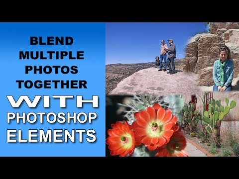 Blend Multiple Photos Together in Photoshop Elements