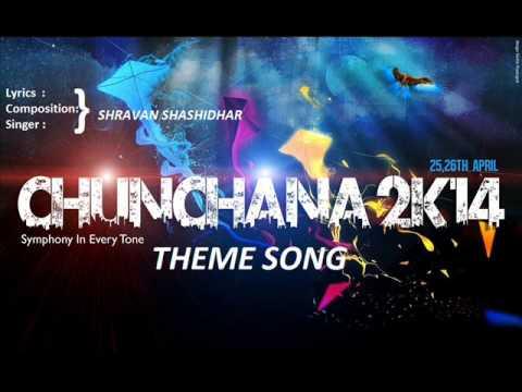 CHUNCHANA 2014 THEME SONG!