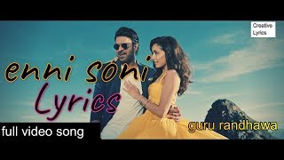 Enni Soni full video song with lyrics - SAAHO | Guru Randhawa, Tulsi Kumar | Prabhas , Shraddha K.|
