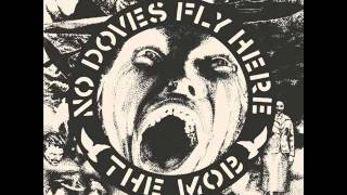 The Mob - No Doves Fly Here
