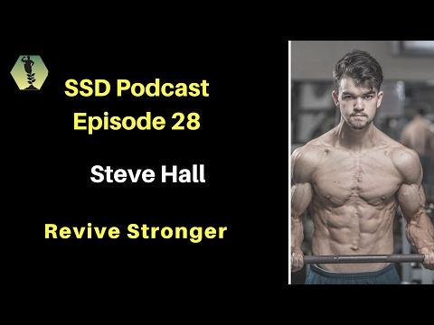 SSD Podcast Ep. 28: Steve Hall: Revive Stronger