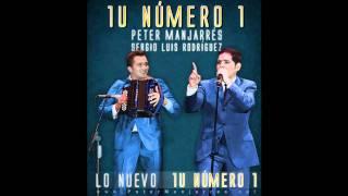 01. Tu Numero Uno - Peter Manjarres