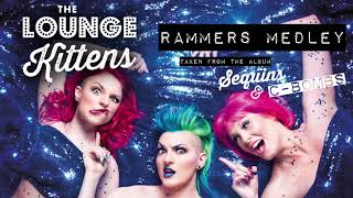 The Lounge Kittens - Rammers Medley (Rammstein Cover Medley - Official Audio)
