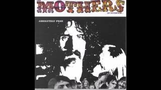 The Mothers of Invention - Absolutely Free (Full Album)