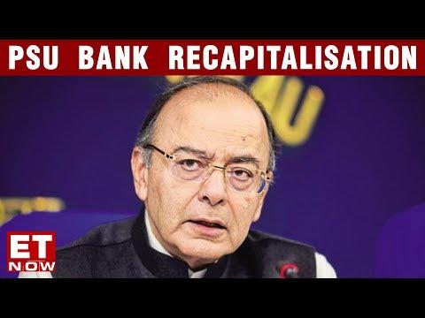 India Development Debate | Govt Announces PSU Bank Recapitalisation Plan | Big Bank Reset