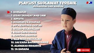 Muhammad Hadi Assegaf - Playlist Sholawat Terbaik Hadi