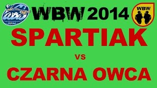 CZARNA OWCA vs SPARTIAK @ WBW 2014 el.3 @ bitwa freestyle