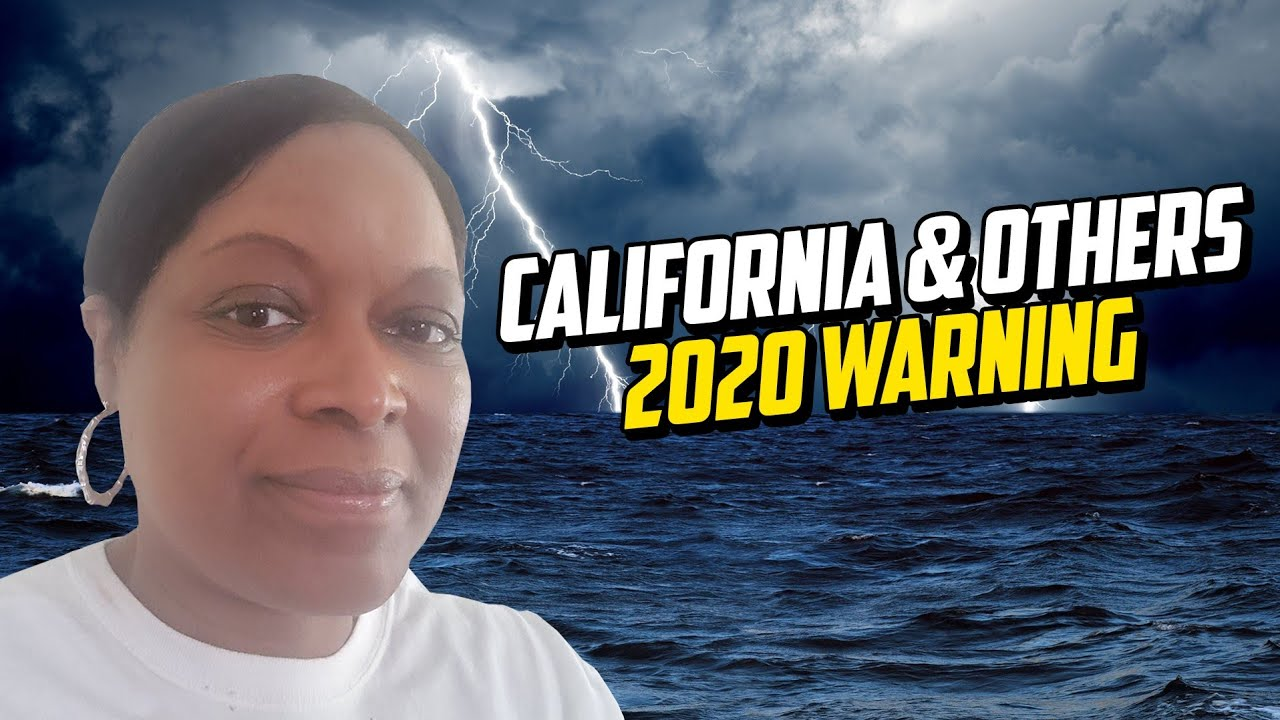 A Last days Message for 2020 ? (Prophetic Warning 1: California Foretells Something New 4 America)