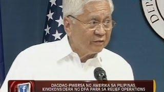24 Oras: Dagdag-pwersa ng Amerika sa Pilipinas, kino-konsidera ng dfa para sa relief operations