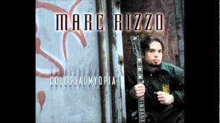 Marc Rizzo - Colossal Myopia - Remember the Future