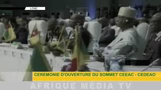 CÉRÉMONIE D'OUVERTURE DU SOMMET CEEAC - CEDEAO