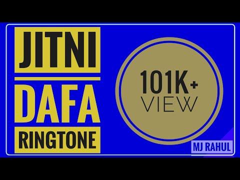 Jitni Dafa ringtone