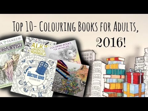 Top 10 Colouring Books For Adults 2016