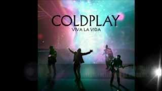 COLDPLAY - VIVA LA VIDA / SUBTITULADA (INGLES/ESPAÑOL)