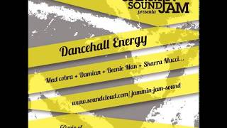 JAMMIN JAM SOUND - Dancehall Energy (Mixtape)