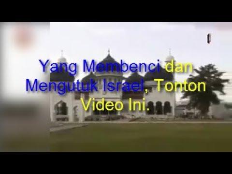 Yang Membenci Dan Mengutuk Israel, Tonton Video Ini
