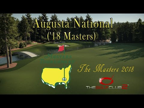The Golf Club 2 - The Masters 2018 - Augusta National ('18 Masters)