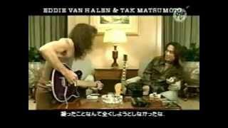 Eddie Van Halen & B'z 松本孝弘 仰天します。このツーショット!! 夢の...