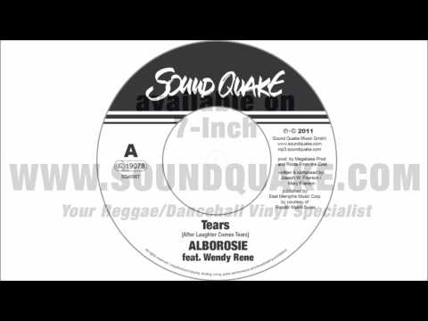 Alborosie feat Wendy Rene - Tears (After Laughter Come Tears) - Sound Quake