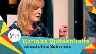 Katinka Buddenkotte – Hund ohne Schwanz