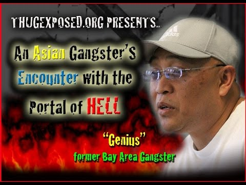 Asian Gangster's  HELL EXPERIENCE-NDE