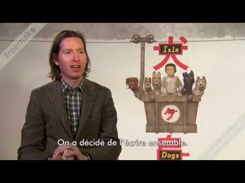interview de Wes Anderson pour L'Île aux chiens