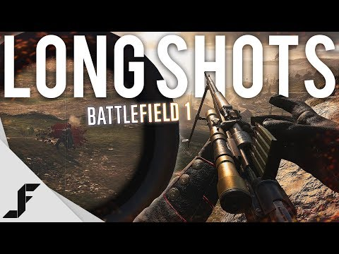 LONG SHOTS - Battlefield 1